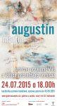 Pozvánka: Vernisáž - Martin Augustín