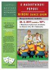 Pozvánka: O maškrtníkovi Pepovi a Mimoni dance show - rozprávková nedeľa