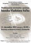 11. 12. Predvianočné stretnutie s poéziou básnika Vladislava Vaľka