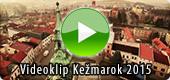 Videoklip Kežmarok 2015